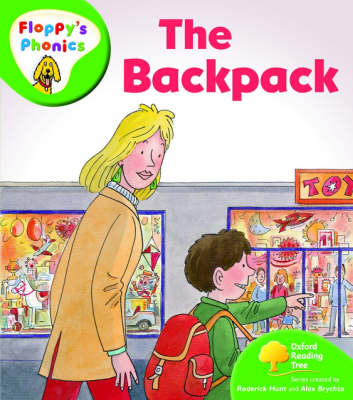 Oxford Reading Tree: Level 2: Floppy's Phonics: The Back Pack by Rod Hunt