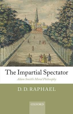 The Impartial Spectator by D. D. Raphael