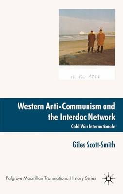 Western Anti-Communism and the Interdoc Network book
