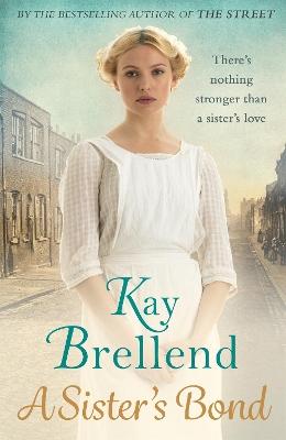 Sister's Bond by Kay Brellend