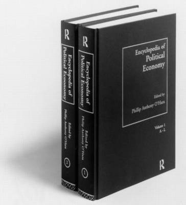 Encyclopedia of Political Economy by Phillip O'Hara