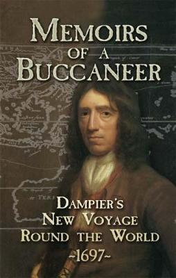 Memoirs of a Buccaneer by William Dampier