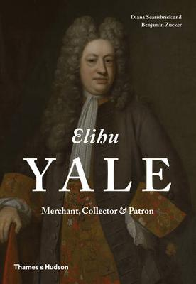 Elihu Yale by Diana Scarisbrick