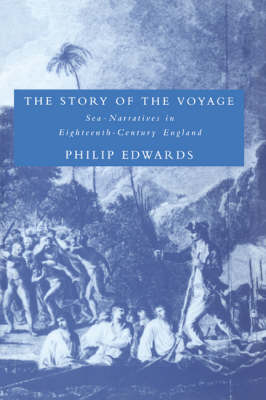 The Story of the Voyage by Philip Edwards