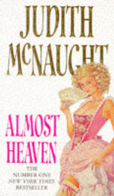 Almost Heaven by Judith McNaught