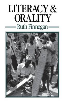 Literacy and Orality by Ruth Finnegan