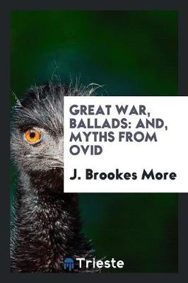 Great War, Ballads by J Brookes More
