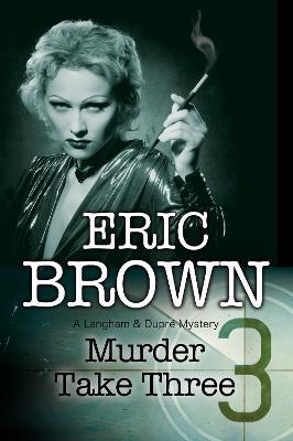Murder Take Three by Eric Brown