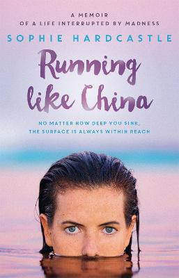 Running Like China by Sophie Hardcastle