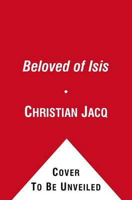 Beloved of Isis by Christian Jacq