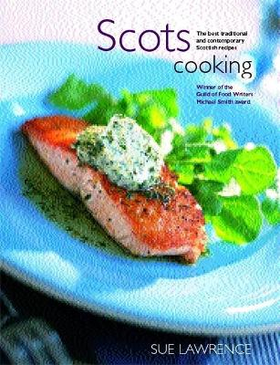 Scots Cooking by Sue Lawrence