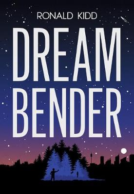 Dreambender by Ronald Kidd