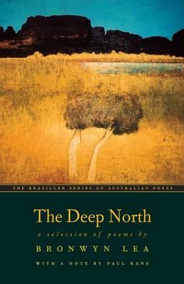 The Deep North by Bronwyn Lea