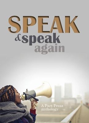 Speak and Speak Again by Ruth Feiertag