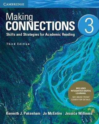 Making Connections Level 3 Student's Book with Integrated Digital Learning: Skills and Strategies for Academic Reading by Kenneth J. Pakenham