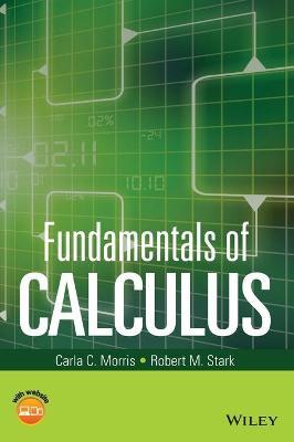 Fundamentals of Calculus by Carla C. Morris