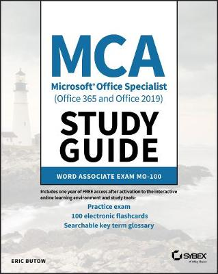 MCA Microsoft Office Specialist Study Guide: Word Associate Exam MO-100 by Eric Butow