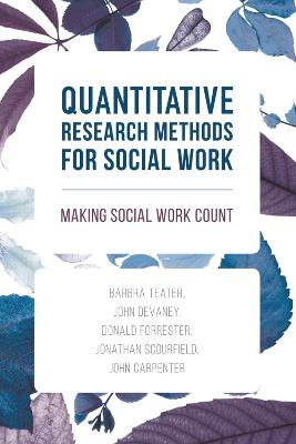 Quantitative Research Methods for Social Work book