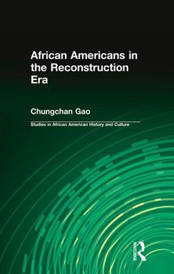 African Americans in the Reconstruction Era book
