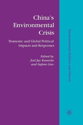China's Environmental Crisis by Joel Jay Kassiola