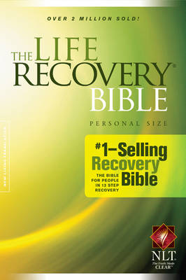 Life Recovery Bible by Stephen Arterburn