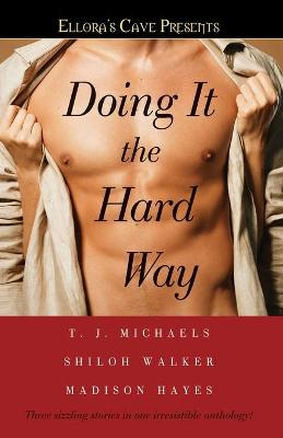Doing It the Hard Way book