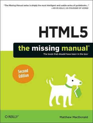 HTML5: The Missing Manual by Matthew MacDonald
