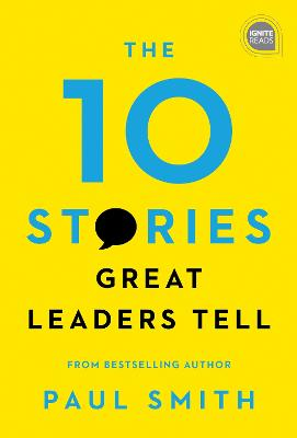 The 10 Stories Great Leaders Tell book