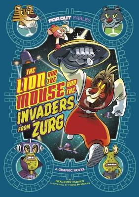 Lion and the Mouse and the Invaders from Zurg book