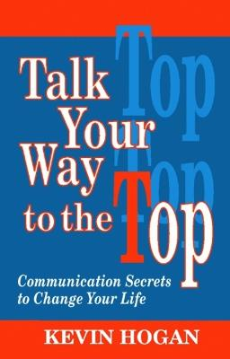 Talk Your Way to the Top book