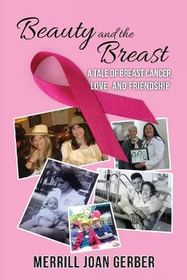 Beauty and the Breast by Merrill Joan Gerber