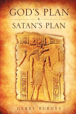 God's Plan / Satan's Plan by Gerry Burney