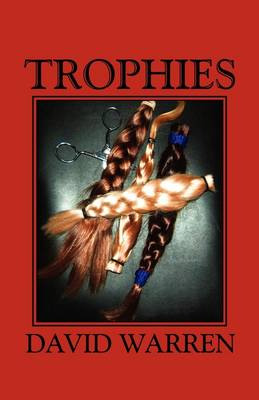 Trophies by David Warren