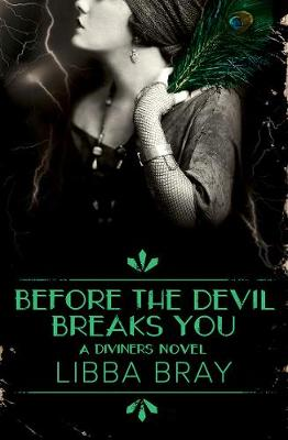 Before the Devil Breaks You: the Diviners 3 by Libba Bray