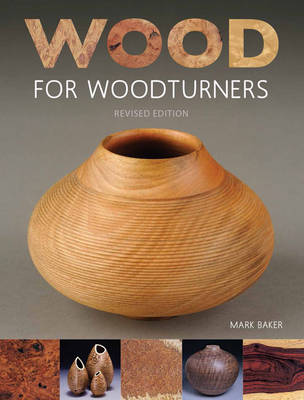 Wood for Woodturners book