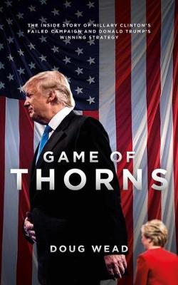 Game of Thorns by Doug Wead
