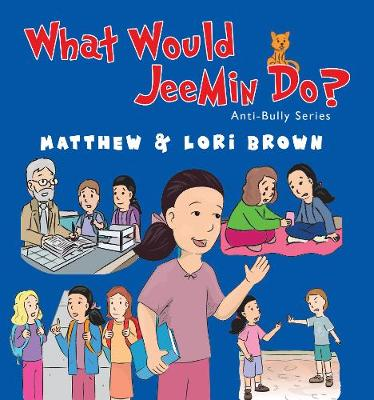 What Would JeeMin Do? by Matthew Brown