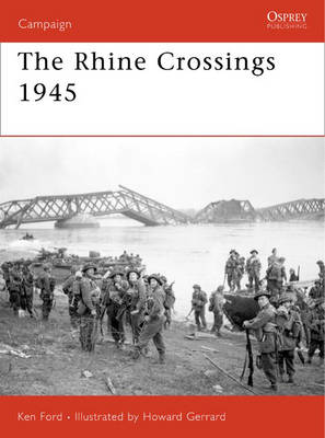 The Rhine Crossings 1945 by Howard Gerrard