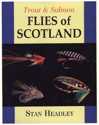 Trout and Salmon Flies of Scotland book