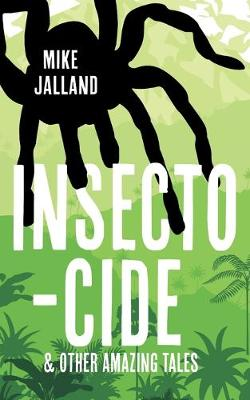 Insecto-cide by Mike Jallard