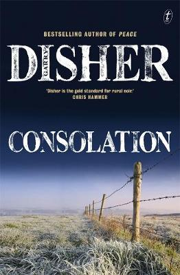 Consolation: Winner of the 2021 Best Crime Fiction Ned Kelly Award book