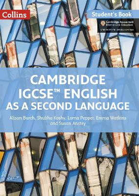 Cambridge IGCSE (R) English as a Second Language Student Book by Alison Burch