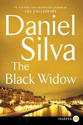 The Black Widow [Large Print] by Daniel Silva