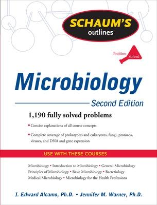 Schaum's Outline of Microbiology, Second Edition by I. Edward Alcamo