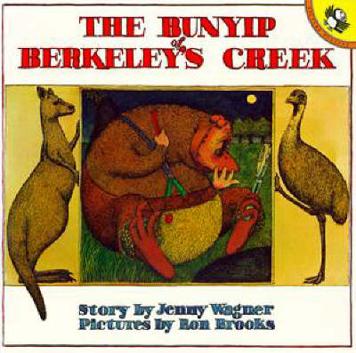 The Bunyip Of Berkeley's Creek by Jenny Wagner