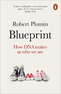 Blueprint: How DNA Makes Us Who We Are by Robert Plomin