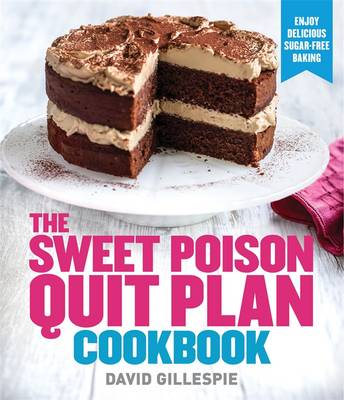 Sweet Poison Quit Plan Cookbook book