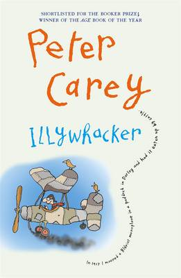 Illywhacker by Peter Carey