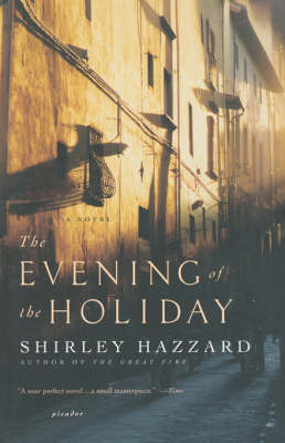 Evening of the Holiday by Shirley Hazzard