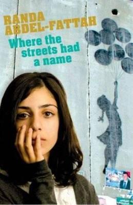 Where the Streets Had a Name by Randa Abdel-Fattah